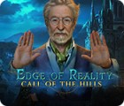 Edge of Reality: Call of the Hills juego