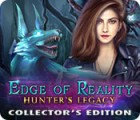 Edge of Reality: Hunter's Legacy Collector's Edition juego