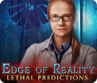 Edge of Reality: Lethal Predictions juego