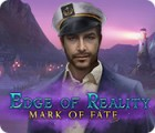 Edge of Reality: Mark of Fate juego