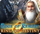 Edge of Reality: Ring of Destiny juego