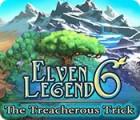 Elven Legend 6: The Treacherous Trick juego