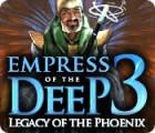Empress of the Deep 3: El Legado del Fénix juego
