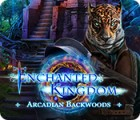 Enchanted Kingdom: Arcadian Backwoods juego