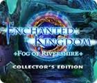 Enchanted Kingdom: Fog of Rivershire Collector's Edition juego