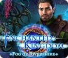 Enchanted Kingdom: Fog of Rivershire juego