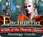 Enchantia: Wrath of the Phoenix Queen Strategy Guide juego