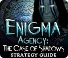Enigma Agency: The Case of Shadows Strategy Guide juego