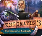 Enigmatis 3: The Shadow of Karkhala juego
