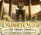 Enlightenus II: The Timeless Tower Strategy Guide juego