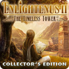 Enlightenus II: The Timeless Tower Collector's Edition juego