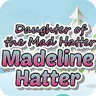 Madeline Hatter juego