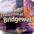 Evacuation Of Bridgewell juego