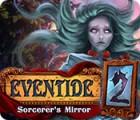 Eventide 2: Sorcerer's Mirror juego