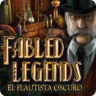 Fabled Legends: El Flautista Oscuro juego
