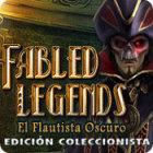 Fabled Legends: El Flautista Oscuro Edición Coleccionista juego