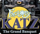 Factory Katz: The Grand Banquet juego