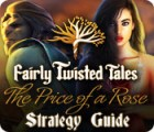 Fairly Twisted Tales: The Price Of A Rose Strategy Guide juego