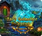 Fairy Godmother Stories: Cinderella juego
