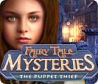 Fairy Tale Mysteries: El Ladrón de Marionetas juego