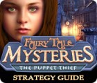 Fairy Tale Mysteries: The Puppet Thief Strategy Guide juego
