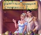 Fairytale Mosaics Cinderella 2 juego