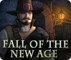 Fall of the New Age juego