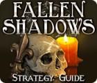 Fallen Shadows Strategy Guide juego