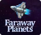 Faraway Planets juego