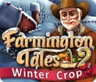 Farmington Tales 2: Winter Crop juego