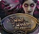 Fatal Passion: Art Prison juego