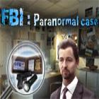 FBI: Paranormal Case juego
