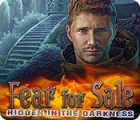 Fear For Sale: Hidden in the Darkness juego