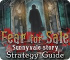 Fear for Sale: Sunnyvale Story Strategy Guide juego