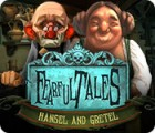 Fearful Tales: Hansel and Gretel juego