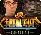 Final Cut: Fade to Black juego