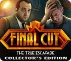 Final Cut: The True Escapade Collector's Edition juego