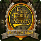 Flux Family Secrets: The Ripple Effect juego