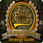 Flux Family Secrets: The Ripple Effect Strategy Guide juego