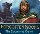 Forgotten Books: The Enchanted Crown juego