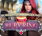 Forgotten Kingdoms: The Ruby Ring juego