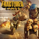 Fractured Lands juego