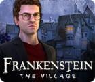 Frankenstein: The Village juego