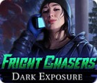 Fright Chasers: Dark Exposure juego