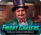 Fright Chasers: Thrills, Chills and Kills juego