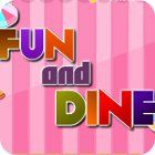 Fun and Dine juego