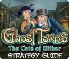 Ghost Towns: The Cats of Ulthar Strategy Guide juego