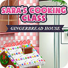 Sara's Cooking — Gingerbread House juego