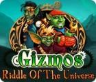 Gizmos: Riddle Of The Universe juego