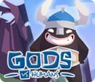 Gods vs Humans juego